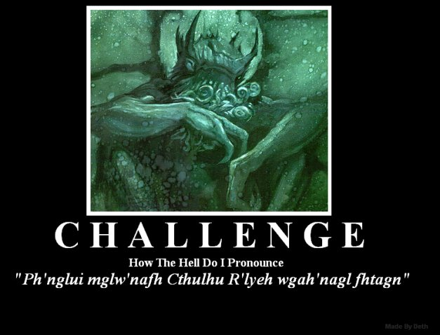 The conundrum of Cthulhu