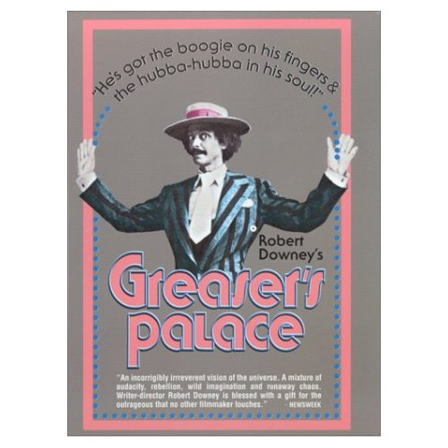 Greasers Palace