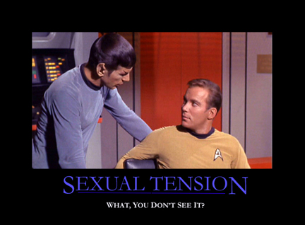 Sexual Tension: what, you don't see it?