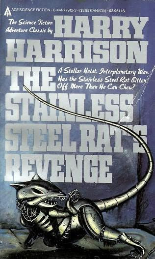 The Stainless Steel Rat's Revenge. SO way cooler than Montezuma's.