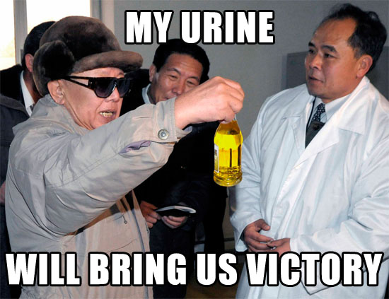 Kim Jong Il my urine will bring us victory
