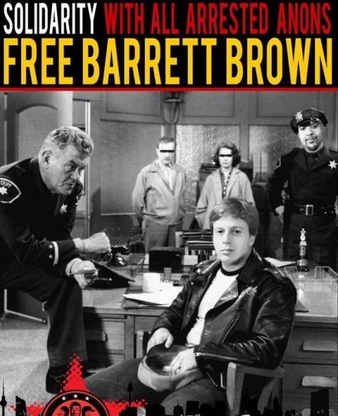 Save Barrett Brown. For what, we're not sure.