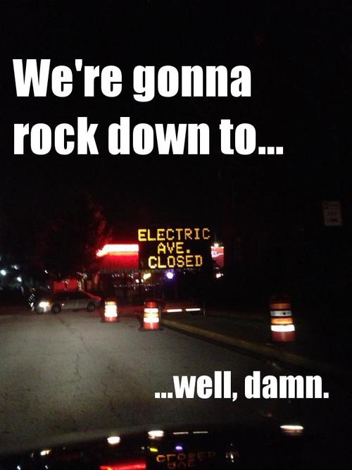 Electric Avenue closed