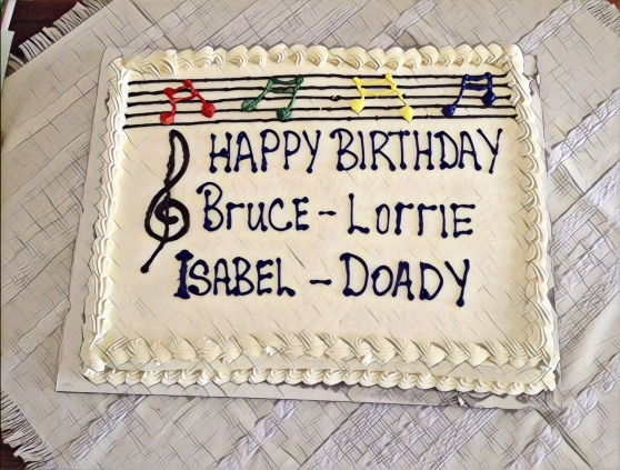 Happy Birthday Bruce, Lorrie, Isabel, Doady