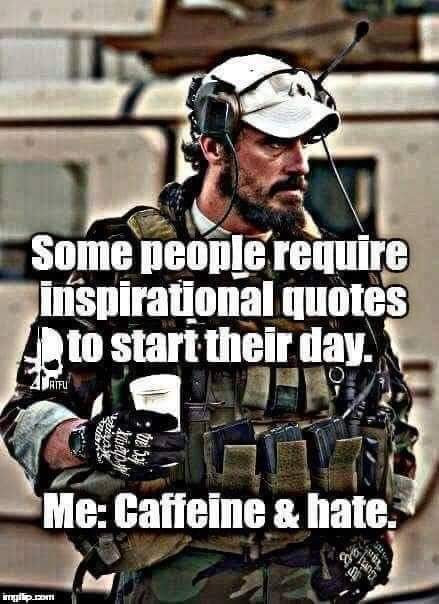 Caffeine and Hate is all I need